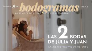 Las 2 bodas de Julia y Juan