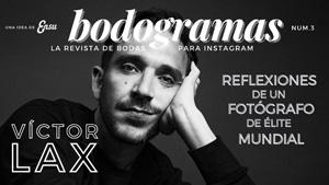 Bodogramas 3. Víctor Lax